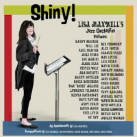 Album Shiny! by Lisa Maxwell's Jazz Orchestra