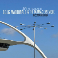 Album Jazz Marathon 4: Live at Hangar 18 by Doug MacDonald