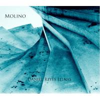 Album Molino by Daniel Reyes Llinas