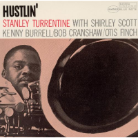 Stanley Turrentine: Hustlin'