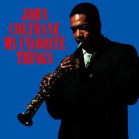 John Coltrane: My Favorite Things