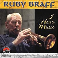 I Hear Music by Ruby Braff