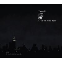 Album Takeshi Asai Solo: Live in New York by Takeshi Asai