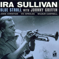 Album Blue Stroll by Ira Sullivan