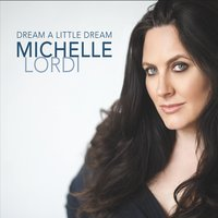 Album Dream a Little Dream by Michelle Lordi