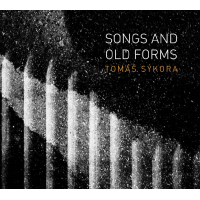Album Songs And Old Forms by Tomáš Sýkora