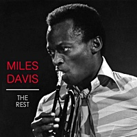 "Read ""Columbia Releases Miles Davis: The Rest"" reviewed by Patrick Burnette"