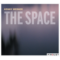 Kenny Werner: The Space