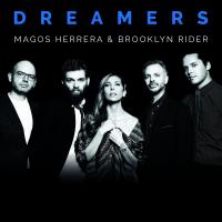 Album Dreamers: Magos Herrera & Brooklyn Rider by Magos Herrera