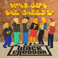 Album Who Cut The Cheese by Wack Cheddar