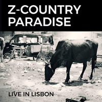 Z-Country Paradise: Live in Lisbon