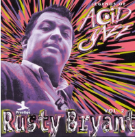 Rusty Bryant: Legends of Acid Jazz Vol. Two