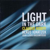 Light in the Dark by Claudio Roditi