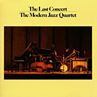 Album The Complete Last Concert by Modern Jazz Quartet