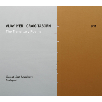 Album The Transitory Poems by Vijay Iyer and Craig Taborn