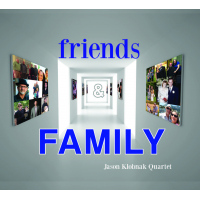 Album Friends & Family by Jason Klobnak