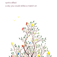 Syrinx Effect: A Sky You Could Strike a Match On