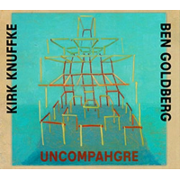 Uncompahgre by Kirk Knuffke