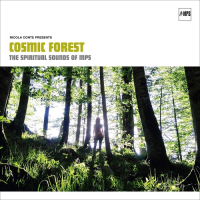 Album Nicola Conte presents Cosmic Forest: The Spiritual Sounds of MPS by Nicola Conte