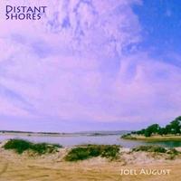 Album Distant Shores by Joel August
