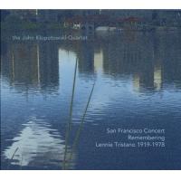 Album San Francisco Concert: Remembering Lennie Tristano (1919-1978) by John Klopotowski
