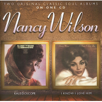 Album Kaleidoscope / I Know I Love Him by Nancy Wilson