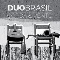 Album Duo Brasil: Corda & Vento by Ramiro Pinheiro