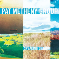 Album Speaking of Now by Pat Metheny