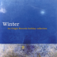 Winter - An Origin Records Holiday Collection