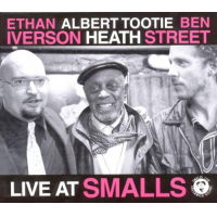 """Live at Smalls by Albert """"Tootie"""" Heath"""
