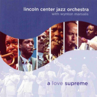 A Love Supreme by Jazz at Lincoln Center Orchestra with Wynton Marsalis