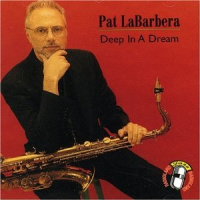 Pat La Barbera: Deep in A
