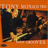 Tony Monaco: Burnin' Grooves