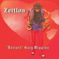 Album ZEITLOS by Detroit Gary Wiggins