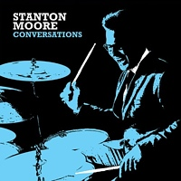Album Conversations by Stanton Moore