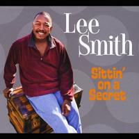 Album Lee Smith - Sittin' on a Secret by Melissa Gilstrap