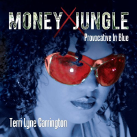 Album Money Jungle: Provocative in Blue by Terri Lyne Carrington