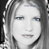Album One Magic Day by Kristin Callahan