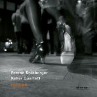 Ferenc Snétberger, Keller Quartett: Hallgató