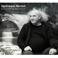 Album Upstream Hermit by Konstantin Ruchadze