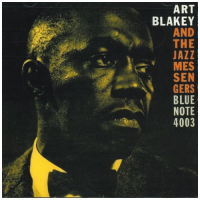 Art Blakey: Art Blakey and the Jazz Messengers: Moanin'