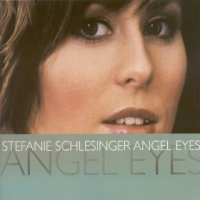 "Album Stefanie Schlesinger ""Angel Eyes"" by Karl Latham"