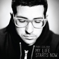 My Life Starts Now by Mark Guiliana