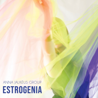 Estrogenia by Anna Jalkéus