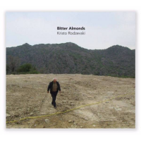 Album Bitter Almonds by Kristo Rodzevski