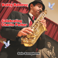 Celebrating Charlie Parker (solo saxophone)
