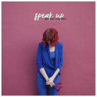 Album Speak Up by Amber Navran