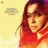 Sabrina Malheiros: Clareia
