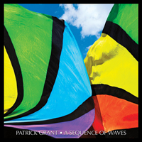 Patrick Grant: A Sequence of Waves (Twelve Stories and a Dream)