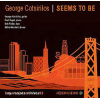 Seems To Be, The George Cotsirilos Quartet